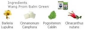 Composition du baume Wangprom vert, Barleria lupulina, camphre, Patchouli, Clinacanthus nutans